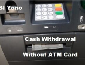 How To Withdraw Cash Without a Debit Card From SBI ATM Through Yono