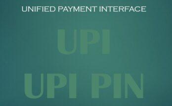 UPI and Use of UPI PIN