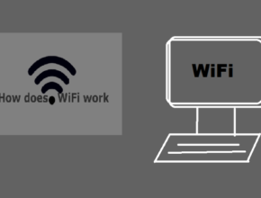 How WiFi Works - Know About Wireless Internet