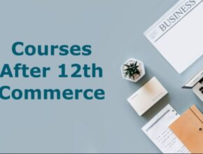 Courses after 12th Commerce