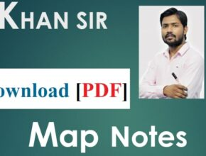 Khan Sir Map Notes PDF Download