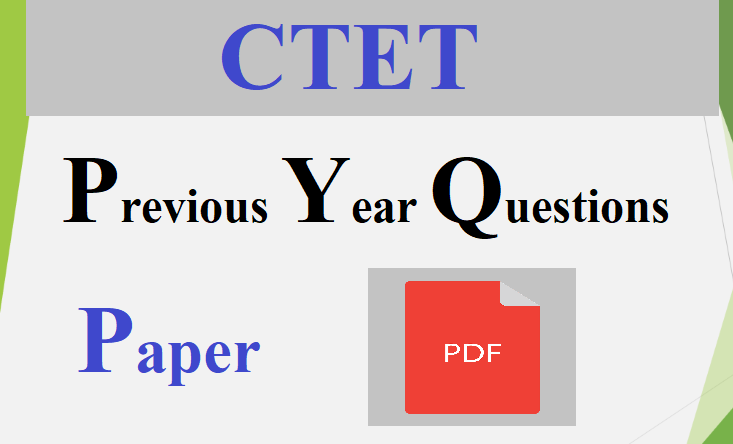 CTET Previous Year Question Paper PDF